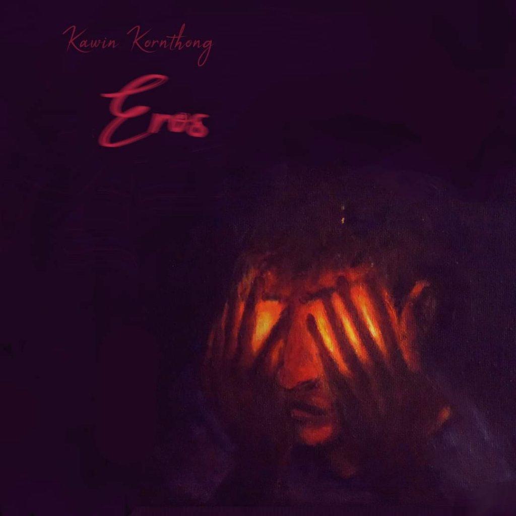 Kawin Kornthong: Eros