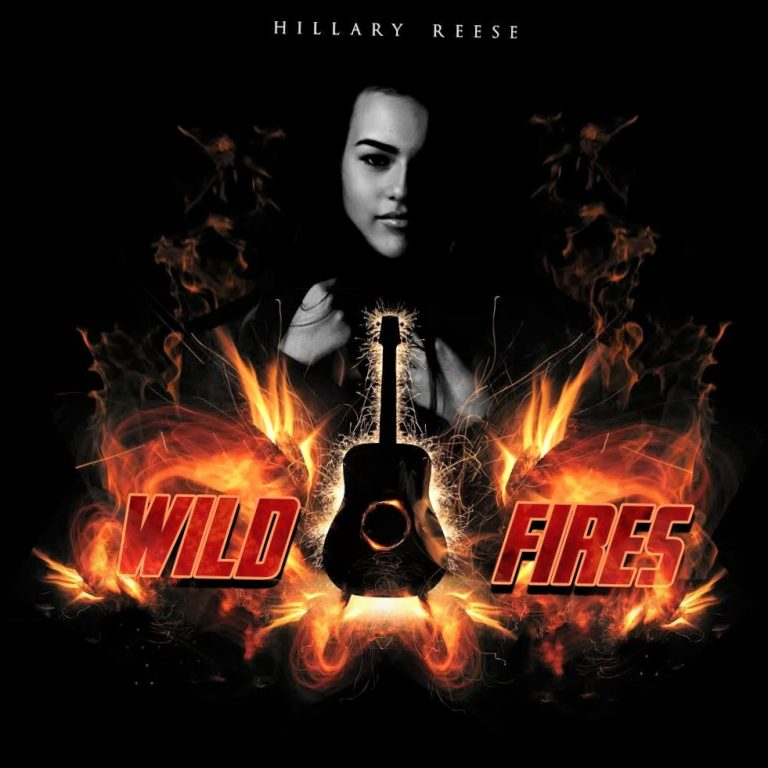 "Hillary Reese, the emerging country star, releases ""Wildfires"""